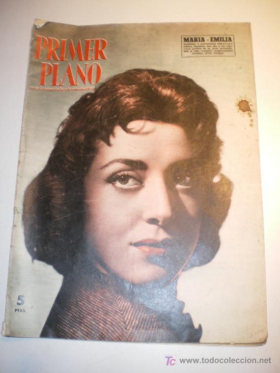 PRIMER PLANO REVISTA ESPAÑOLA DE CINEMATOS. Nº 836 MARIA - EMILIA (1957) (Cine - Revistas - Primer plano)