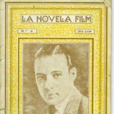 Cine: RODOLFO VALENTINO. LOS 4 JINETES DEL APOCALIPSIL. AÑO 1921. LA NOVELA FILM 40 PAGINAS. Lote 23743423
