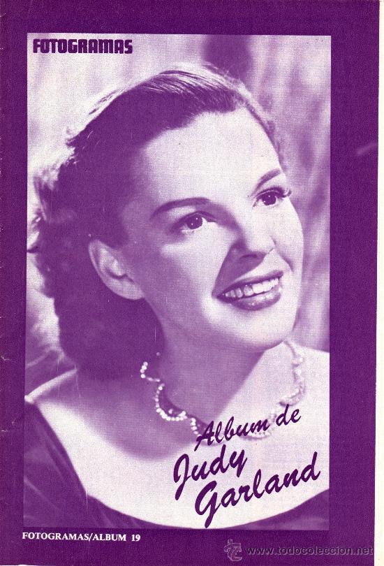 ALBUM FOTOGRAMAS Nº 19, JUDY GARLAND (Cine - Revistas - Fotogramas)