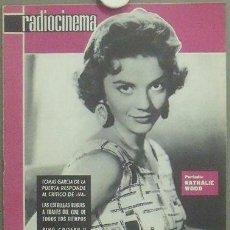 Cine: IN93 NATALIE WOOD RADIOCINEMA REVISTA ESPAÑOLA Nº 490 1961. Lote 13858928