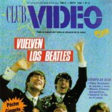Cine: MAGAZINE CLUB DE VIDEO - VUELVEN LOS BEATLES - CONTIENE POSTER BEATLES PELICULA HELP-1990 Nº12 SPAIN. Lote 261339470