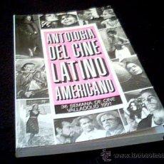 Cine: ANTOLOGIA DEL CINE LATINO AMERICANO. 36 SEMANA DE CINE VALLADOLID 1991. LIBRO DE 253 PAGINAS.. Lote 21505685