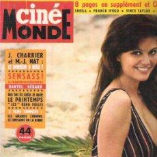 Cine: CINE MONDE - 30 ABRIL 1963 CLAUDIA CARDINALE / J.CHARRIER / DANYEL GERARD / VINCE TAYLOR / SHEILA. Lote 14633334