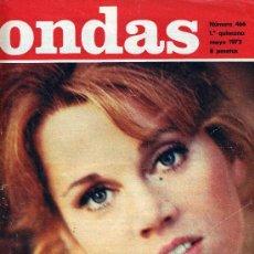 Cine: ONDAS Nº466 (RAPHAEL, SERRAT, ROCIO JURADO, MIGUEL RIOS, JANE FONDA,...). GRAN REVISTA DE LA RADIO. Lote 14758533