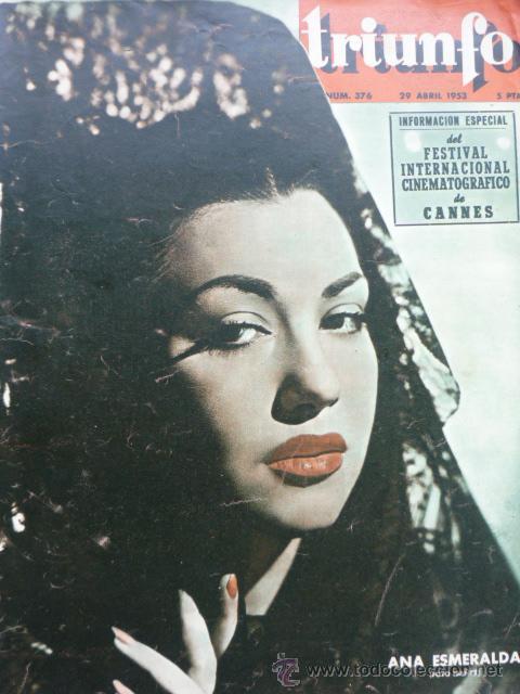 REVISTA TRIUNFO Nº 374 AÑO 19453 - ANA ESMERALDA-FESTIVAL INTERNACIONAL DE CANNES--BERLANGA- (Cine - Revistas - Otros)