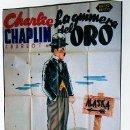 Cine: CARTEL ORIGINAL DE CINE. CHARLIE CHAPLIN. CHARLOT. LA QUIMERA DEL ORO. PIÑANA 1944. VERSION SONORA.. Lote 24959794