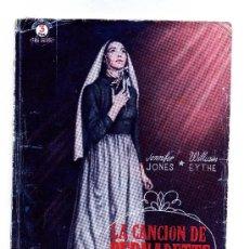 Cinema: LA CANCION DE BERNADETTE, CON JENNIFER JONES. NOVELILLA.. Lote 16694815