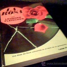 Cine: LA ROSA. LEONORE FLEISHER. UNA DIOSA DEL ROCK CONVERTIDA EN IDOLO DE SU GENERACION... LASSER PRESS.. Lote 18864984