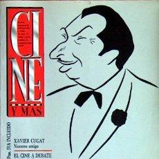 Cine: CINE Y MAS Nº 73 DICIEMBRE 1990, XAVIER CUGAT, EL CINE A DEBATE, DE LA LOMA, NEGULESCO, EISENSTEIN. Lote 17841087