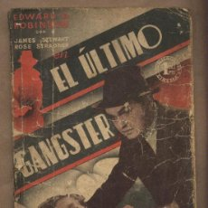 Cine: ÉL ÚLTIMO GANGSTER. EDWARD G.ROBINSION.JAMES STEWART. ROSE STRADNER.PUBLICACIONES CINEMA. Lote 23899062