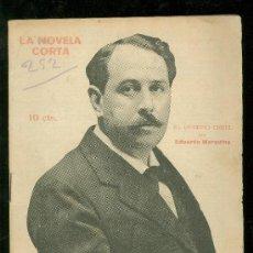 Cine: LA NOVELA CORTA. EL DESTINO CRUEL. EDUARDO MARQUINA. AÑO V. 1920. Nº 252. . Lote 18328001