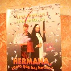 Cine: 'HERMANA, PERO ¿QUÉ HAS HECHO?', CON LINA MORGAN. RECORTE DE PRENSA.. Lote 18386796