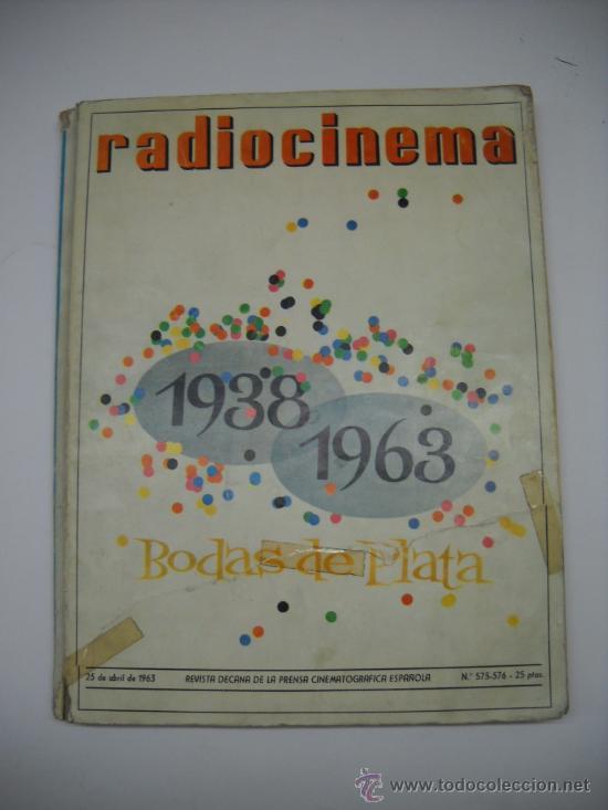 CINE . RADIOCINEMA . 1938 1963 . REVISTA DECANA BODAS DE PLATA 575-576 , MARISOL ,MARILYN MONROE .. (Cine - Revistas - Radiocinema)
