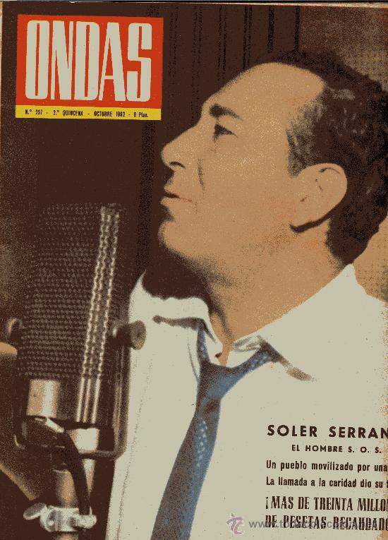 ONDAS Nº237 (OCTUBRE 1962). SOLER SERRANO, LA MUERTE PASO POR BARCELONA, PEPE IGLESIAS EL ZORRO.. . (Cine - Revistas - Ondas)