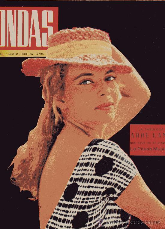 ONDAS Nº230 (1962) (RADIO) ABBE LANE, TORREBRUNO, SINATRA, XAVIER CUGAT, ANTONIO ORDOÑEZ, (Cine - Revistas - Ondas)