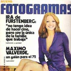 Cine: FOTOGRAMAS Nº 1214 ** ENERO 1972 * IRA DE FUSTENGERG / MAXIMO VALVERDE / MARIKA GREEN *. Lote 19362538
