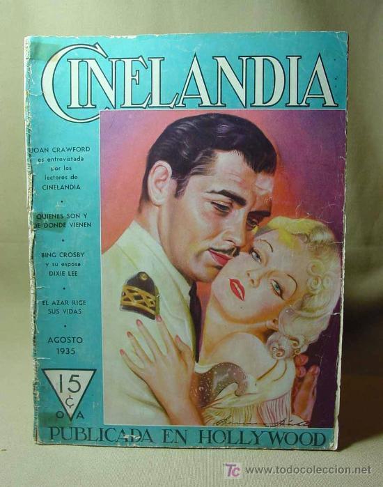 REVISTA CINELANDIA, AGOSTO 1935, CLARK GABLE, ESTRENOS, PUBLICIDADES DE LA EPOCA, KELLOGGS (Cine - Revistas - Cinelandia)