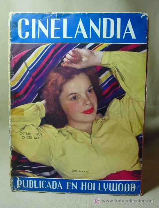 REVISTA CINELANDIA, OCTUBRE 1939, JUDY GARLAND, ESTRENOS, PUBLICIDADES DE LA EPOCA (Cine - Revistas - Cinelandia)