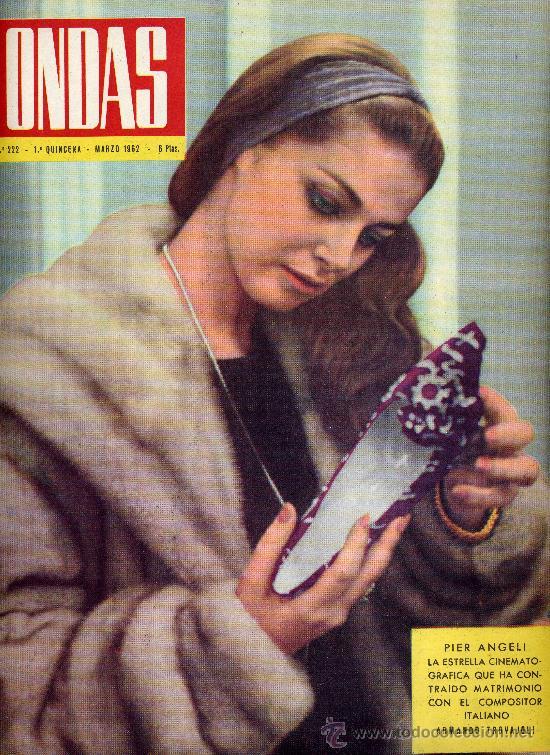 ONDAS Nº222 (1962) (RADIO) PIER ANGELI, MODUGNO, ESTRELLITA CASTRO,MARY SANTPERE Y MÁS COSAS (Cine - Revistas - Ondas)
