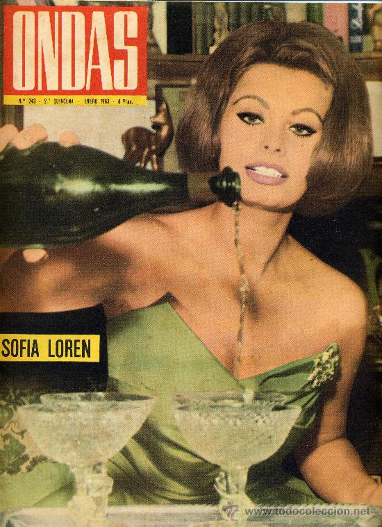 ONDAS Nº243 (1963) (RADIO) SOFIA LOREN, CABALGATA REYES RADIO MADRID, FAMILIA CHAPLIN, (Cine - Revistas - Ondas)