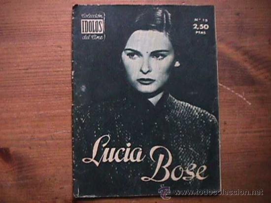 LUCIA BOSE, COLECCION IDOLOS DEL CINE Nº 15, 1958 (Cine - Revistas - Colección ídolos del cine)