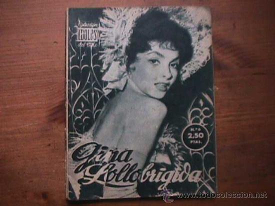 GINA LOLLOBRIGIDA, COLECCION IDOLOS DEL CINE Nº 6, 1958 (Cine - Revistas - Colección ídolos del cine)