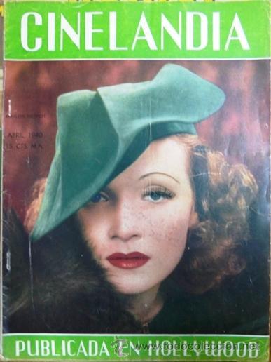 CINELANDIA ABRIL DE 1940 - MARLENE DIETRICH EN TAPA - NOMINACIONES AL PREMIO ´OSCAR´ 1939 - 48 PAG (Cine - Revistas - Cinelandia)
