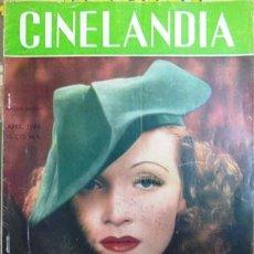 Cine: CINELANDIA ABRIL DE 1940 - MARLENE DIETRICH EN TAPA - NOMINACIONES AL PREMIO ´OSCAR´ 1939 - 48 PAG. Lote 154277268