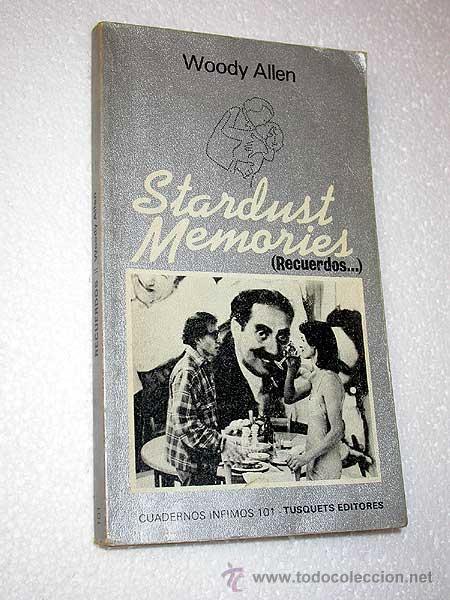 GUIÓN DE STARDUST MEMORIES (RECUERDOS) WOODY ALLEN. TUSQUETS 1981. CUADERNOS INFIMOS 101. (Cine - Revistas - Otros)