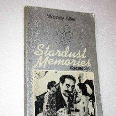 Cine: GUIÓN DE STARDUST MEMORIES (RECUERDOS) WOODY ALLEN. TUSQUETS 1981. CUADERNOS INFIMOS 101.. Lote 26817890