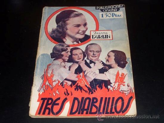 TRES DIABLILLOS - DIANA DURBIN - PUBLICACIONES CINEMA (Cine - Revistas - Cinema)
