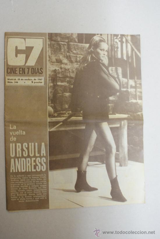 REVISTA C7 CINE EN 7 DIAS - LA VUELTA DE URSULA ANDRESS- NUM 346 (Cine - Revistas - Cine en 7 dias)