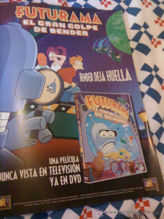 'FUTURAMA - EL GRAN GOLPE DE BENDER'. PUBLICIDAD EN PRENSA. (Cine - Reproducciones de carteles, folletos...)
