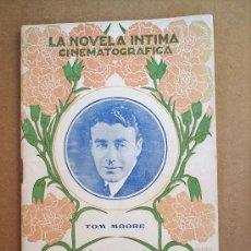 Cinema: LA NOVELA INTIMA CINEMATOGRAFICAN.18 - BIOGRAFIAC DE TOM MOORE - AÑOS 1920-30. Lote 24288850
