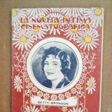 Cinema: LA NOVELA INTIMA CINEMATOGRAFICA N.29 - BIOGRAFIA DEBETTY BRONSON , AÑOS 1920-30. Lote 24289324
