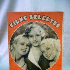 Cine: REVISTA DE CINE, FILMS SELECTOS, SEMANARIO CINEMATOGRAFICO, AÑO III, Nº 80, 1932, ANITA PAGE. Lote 24609050