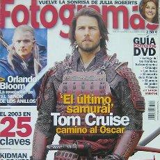 Cine: FOTOGRAMAS, REVISTA, ENERO 2004-EL ULTIMO SAMURÁI TOM CRUISE, ORLANDO BLOOM EL SEÑOR DE LOS ANILLOS,. Lote 26120799