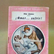 Cine: LIBRO, NOVELAS DE BOLSILLO, AMAR..SUFRIR, Nº 50, FELIX LEONNEC. Lote 26521563