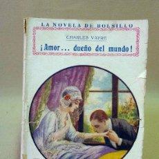 Cine: LIBRO, NOVELAS DE BOLSILLO, AMOR....DUEÑO DEL MUNDO, Nº57. Lote 26521589