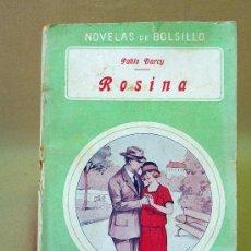 Cine: LIBRO, NOVELAS DE BOLSILLO, ROSINA, Nº 3, PABLO DARCY. Lote 26521661