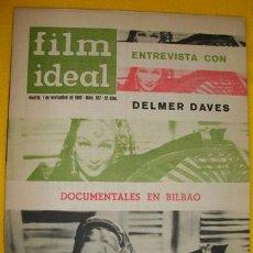 Cine: FILM IDEAL.REVISTA DE CINE. NOVIEMBRE 1962. Nº 107. DELMER DAVES. Lote 269222203