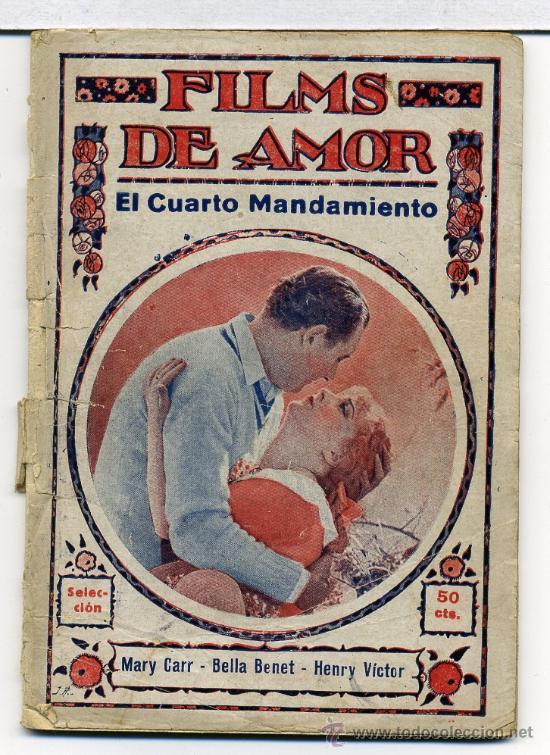 EL CUARTO MANDAMIENTO, con Mary Carr. NOVELILLA.
