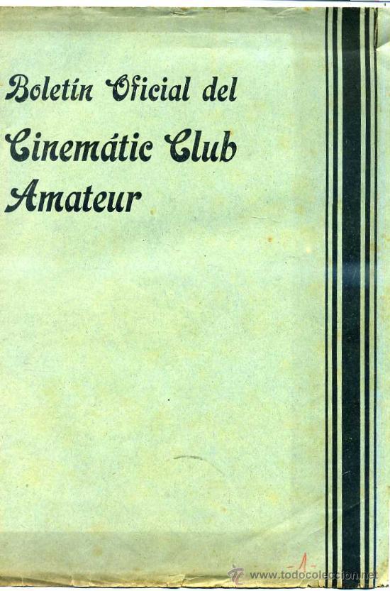 Cine: BOLETÍN OFICIAL DEL CINEMATIC CLUB AMATEUR 1933 A 1937 - 32 NÚMEROS - Foto 6 - 27797345