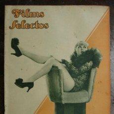 Cine: FILMS SELECTOS. AÑO VI, Nº 227, FEBRERO 1935. INCLUYE EL SUPLEMENTO Y EL PLIEGO DE LA NOVELA.. Lote 28014326