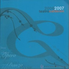 Cine: PROGRAMA DEL TEATRO CALDERON 2006/2007 DE 68 PAGINAS. Lote 28164978