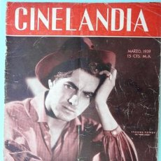 Cine: CINELANDIA MARZO 1939 - TYRONE POWER EN JESSE JAMES - JAMES CAGNEY - RICHARD GREENE - 40 PAG. Lote 28398287