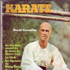 Cine: I-021 BRUCE LEE DEATH, DAVID CARRADINE LO LIE WANG YU 1975 KARATE CINEMA #2 YASUAKI KURATA. REVISTA.. Lote 28558597