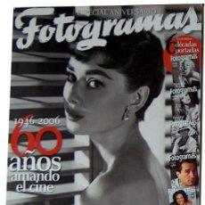 Cine: FOTOGRAMAS ESPECIAL ANIVERSARIO 1946-2006 60 AÑOS AMANDO EL CINE, AUDREY HEPBURN, 6 DECADAS PORTADAS. Lote 28569176