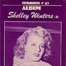 Cine: FOTOGRAMAS/ALBUM Nº.43 - SHELLEY WINTERS (2). Lote 141302310