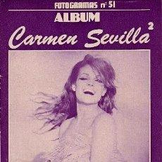 Cine: FOTOGRAMAS/ALBUM Nº.51 - CARMEN SEVILLA (2). Lote 28652689